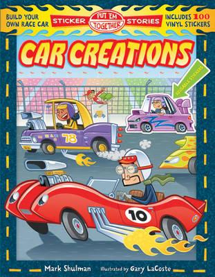 Car Creations - Put 'em Together Sticker Stories (Paperback)