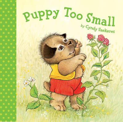 Puppy Too Small (Hardback)