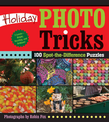 Holiday Photo Tricks: 100 Spot-the-difference Puzzles (Paperback)