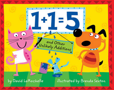 1+1=5: And Other Unlikely Additions (Hardback)