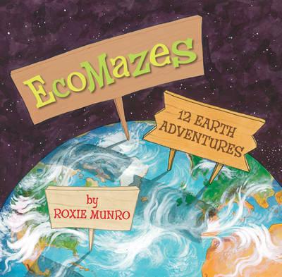 Ecomazes: 12 Earth Adventures (Hardback)