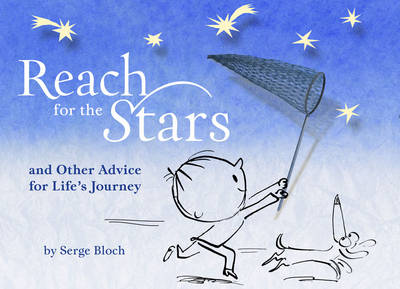 Reach for the Stars: And Other Advice for Life's Journey (Hardback)