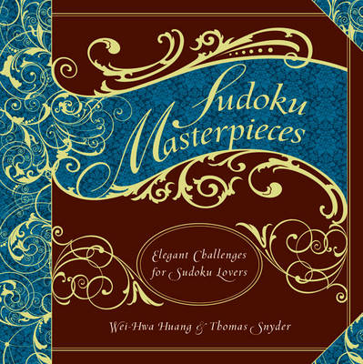 Sudoku Masterpieces: Elegant Challenges for Sudoku Lovers (Paperback)