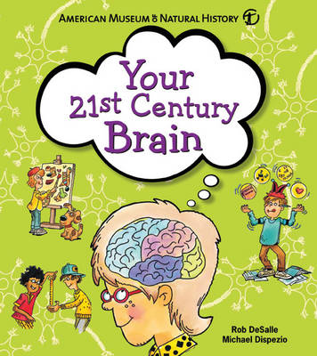 Your 21st Century Brain: Amazing Science Games to Play with Your Mind (Paperback)