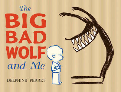 The Big Bad Wolf and Me (Paperback)