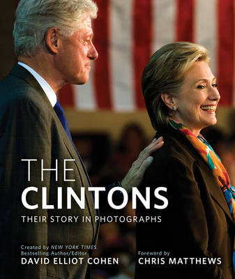 The Clintons: Their Story in Photographs (Hardback)