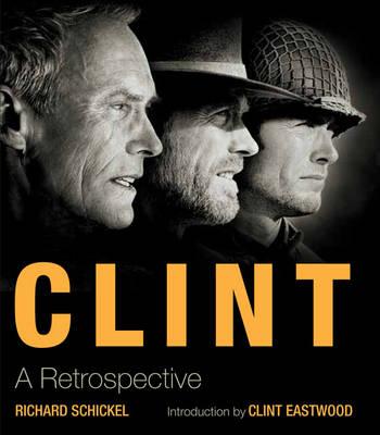 Clint: A Retrospective (Paperback)