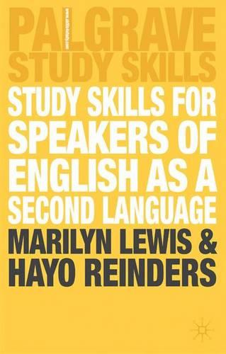 Study Skills for Speakers of English as a Second Language - Palgrave Study Guides (Paperback)