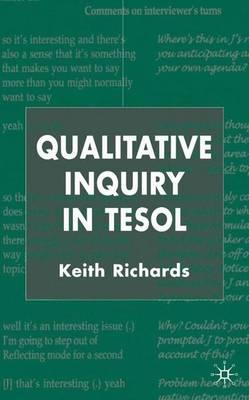Qualitative Inquiry in TESOL (Hardback)