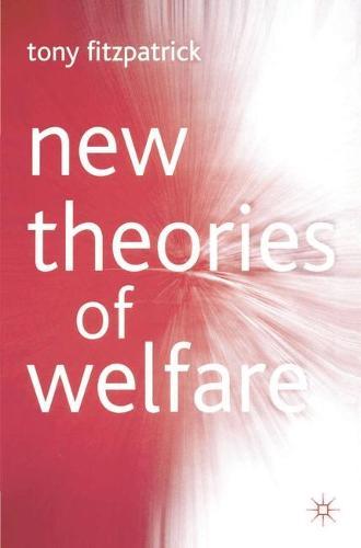New Theories of Welfare (Hardback)