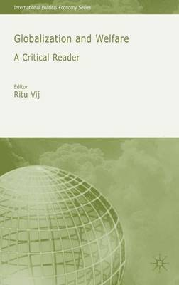 Globalization and Welfare: A Critical Reader - International Political Economy Series (Paperback)