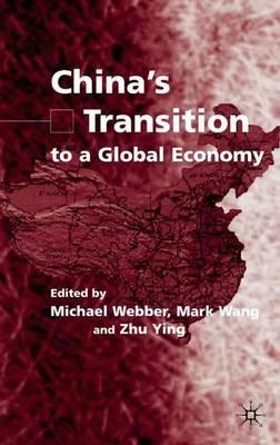 China's Transition to a Global Economy (Hardback)