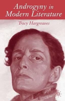 Androgyny in Modern Literature (Hardback)