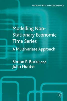 Modelling Non-Stationary Economic Time Series: A Multivariate Approach - Palgrave Texts in Econometrics (Paperback)
