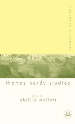 Palgrave Advances in Thomas Hardy Studies - Palgrave Advances (Paperback)