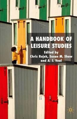 A Handbook of Leisure Studies (Hardback)