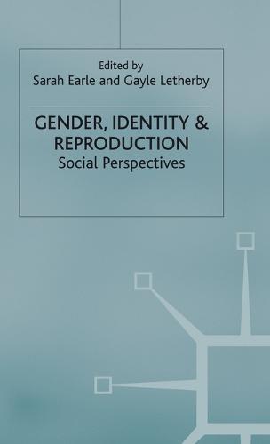 Gender, Identity & Reproduction: Social Perspectives (Hardback)