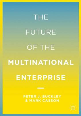 The Future of the Multinational Enterprise (Hardback)