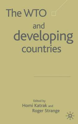 The WTO and Developing Countries (Hardback)