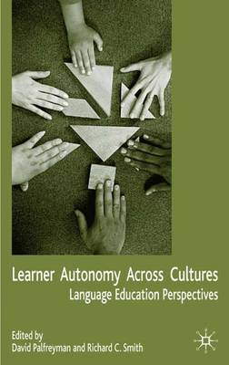 Learner Autonomy Across Cultures: Language Education Perspectives (Hardback)