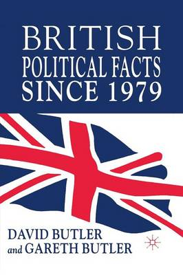 British Political Facts Since 1979 (Paperback)