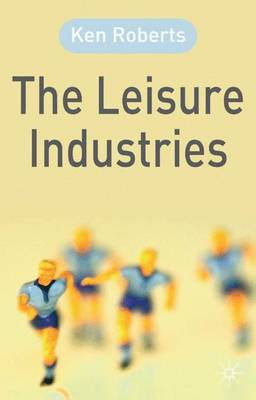 The Leisure Industries (Paperback)