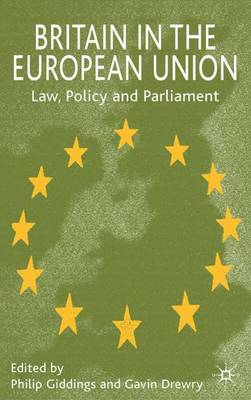 Britain in the European Union: Law, Policy and Parliament (Hardback)