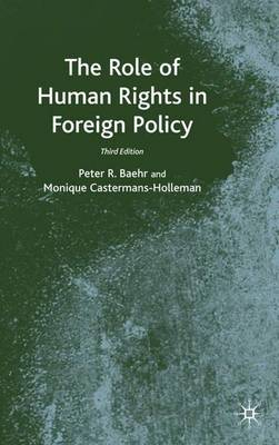 The Role of Human Rights in Foreign Policy (Hardback)