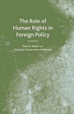 The Role of Human Rights in Foreign Policy (Paperback)