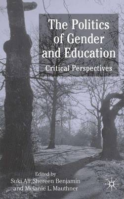 The Politics of Gender and Education: Critical Perspectives (Hardback)