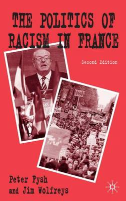The Politics of Racism in France (Paperback)