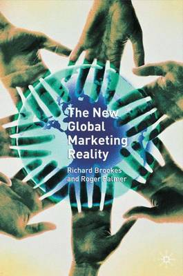 The New Global Marketing Reality (Hardback)