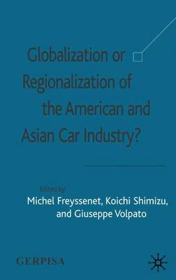the strategies of globalization and regionalization Describe the strategies of globalization and regionalization when can each strategy be used most effectively a globalization strategy is based on the premise that the world can be treated as an undifferentiated marketplace and the firm can develop and market standardized products.
