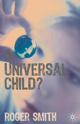 A Universal Child? (Hardback)