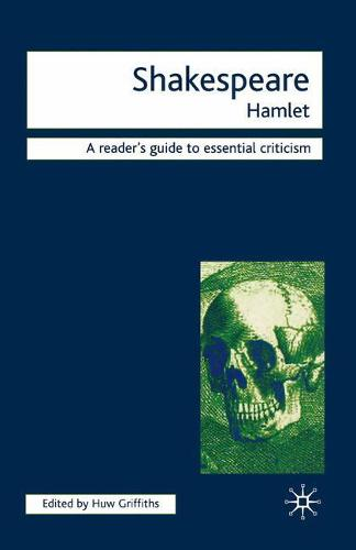 Shakespeare - Hamlet - Readers' Guides to Essential Criticism (Paperback)
