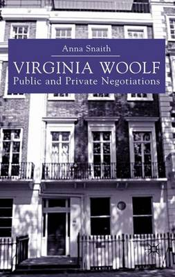 Virginia Woolf: Public and Private Negotiations (Paperback)