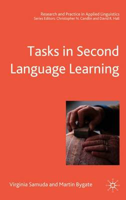 Tasks in Second Language Learning - Research and Practice in Applied Linguistics (Paperback)