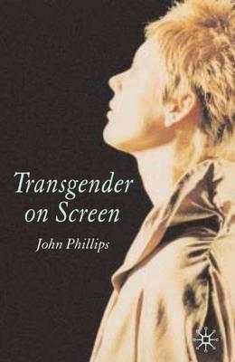 Transgender On Screen (Hardback)