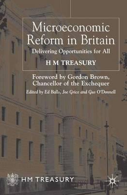 Microeconomic Reform in Britain: Delivering Enterprise and Fairness (Hardback)