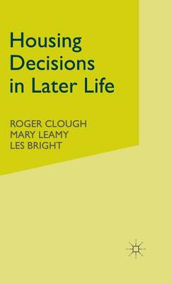 Housing Decisions in Later Life (Hardback)