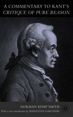 A Commentary to Kant's `Critique of Pure Reason' (Paperback)