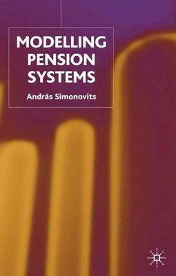 Modelling Pension Systems (Hardback)