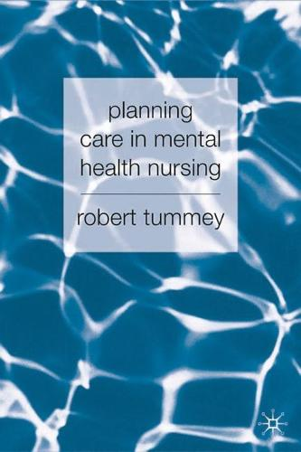 Planning Care in Mental Health Nursing (Paperback)