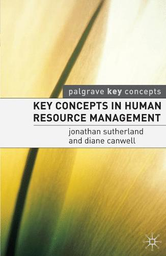 Key Concepts in Human Resource Management - Key Concepts (Paperback)