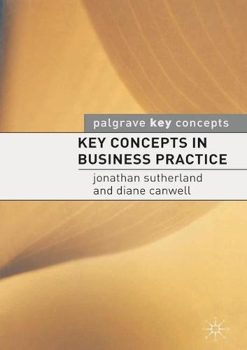 Key Concepts in Business Practice - Key Concepts (Paperback)