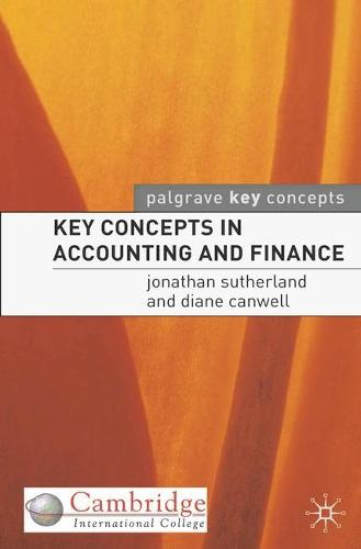 Key Concepts in Accounting and Finance - Palgrave Key Concepts (Paperback)