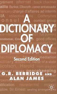 A Dictionary of Diplomacy (Hardback)