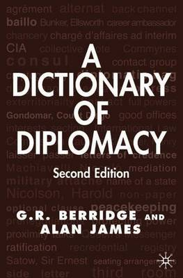 A Dictionary of Diplomacy (Paperback)