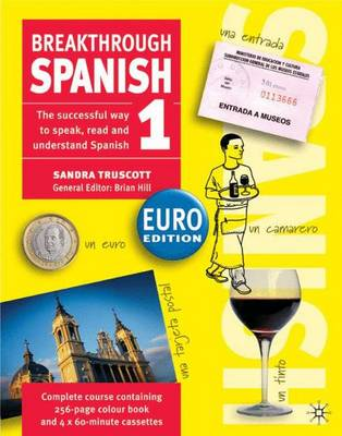 Breakthrough Spanish 1: Euro Edition