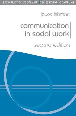 Communication in Social Work - Practical Social Work Series (Paperback)